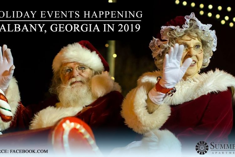 6 Holiday Events Happening in Albany, Georgia in 2019