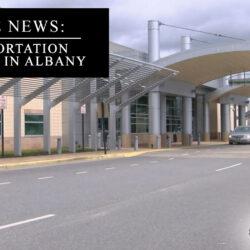 transportation upgrades in Albany